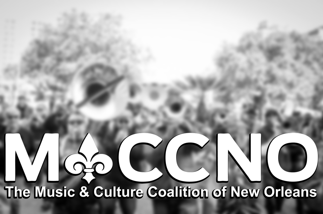 "An out-of-focus black and white photo of a brass band with the MaCCNO logo overlaid it in white. Below the logo reads ""The Music & Culture Coalition of New Orleans"" in white."