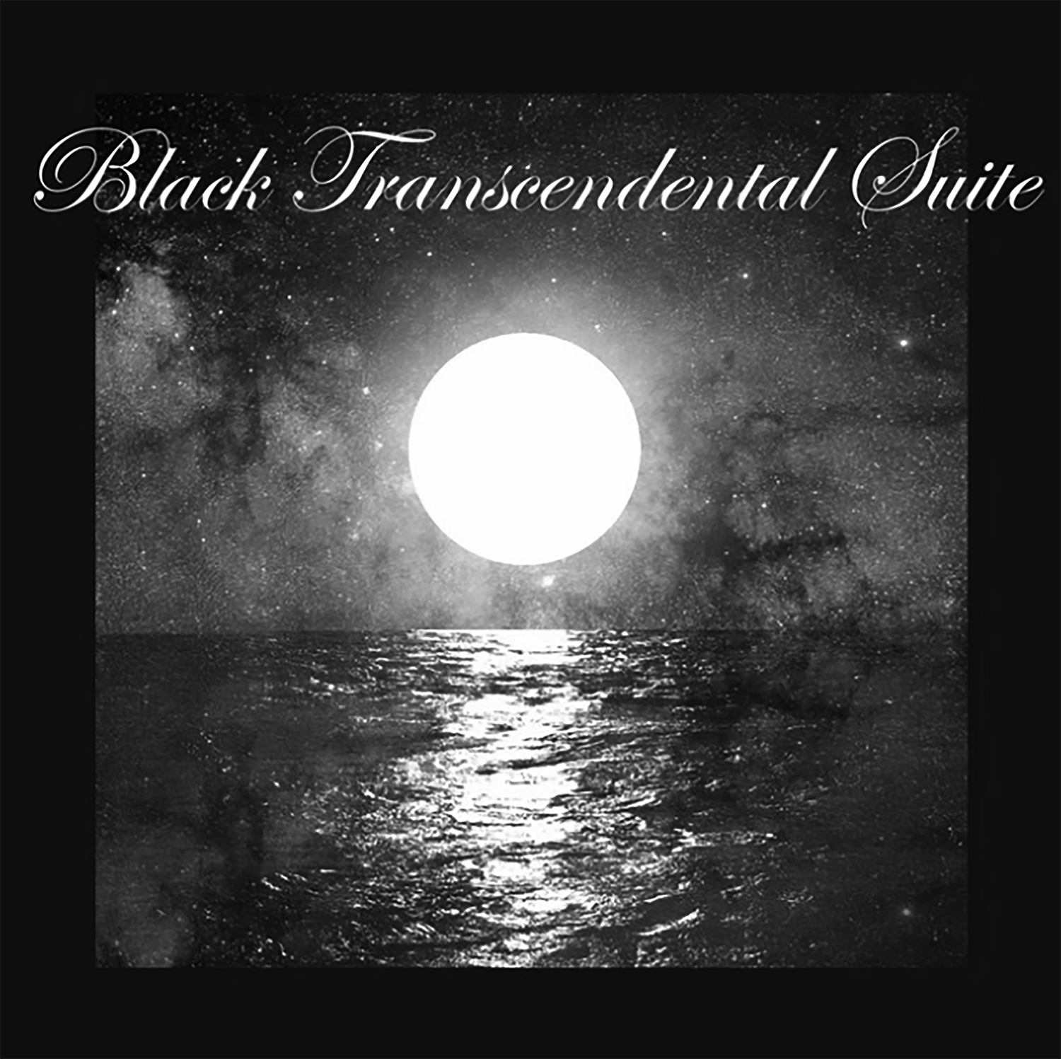 """Album cover for Black Transcendental Suite by The Urban Cellist. It's a black and white image of a moon over a body of water. The moon is bright and illuminates the water beneath it and the sky is starry around it. At the top reads """"Black Transcendental Suite"""" in cursive."""